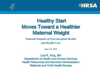 Healthy Start Moves Toward a Healthier Maternal Weight