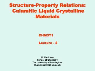 Structure-Property Relations: Calamitic Liquid Crystalline Materials