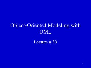 Object-Oriented Modeling with UML