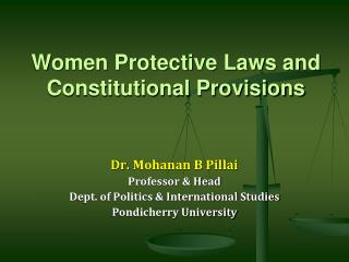 Women Protective Laws and Constitutional Provisions