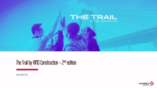 The Trail by VINCI Construction – 2 nd edition
