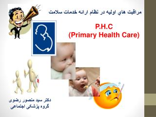 P.H.C (Primary Health Care)