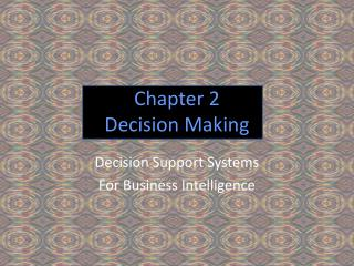 Chapter 2 Decision Making