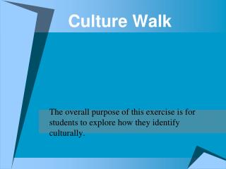 Culture Walk