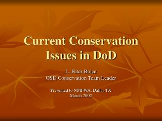 Current Conservation Issues in DoD