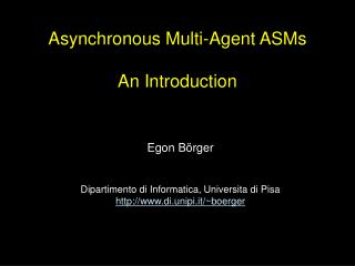 Asynchronous Multi-Agent ASMs  An Introduction
