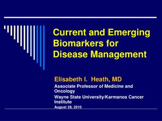 Current and Emerging Biomarkers for Disease Management