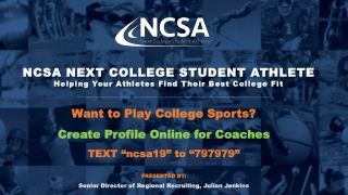 NCSA NEXT COLLEGE STUDENT ATHLETE Helping Your Athletes Find Their Best College Fit