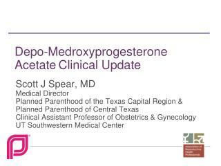 Depo-Medroxyprogesterone Acetate Clinical Update