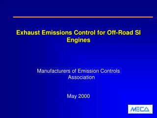 Exhaust Emissions Control for Off-Road SI Engines