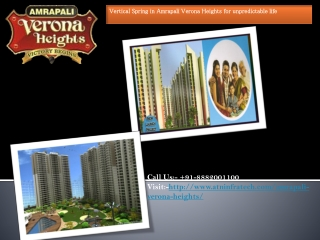 Vertical Spring in Amrapali Verona Heights Noida Extension F