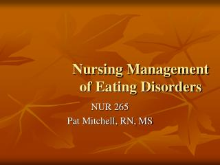 Nursing Management of Eating Disorders
