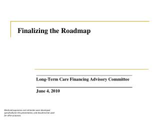 Finalizing the Roadmap