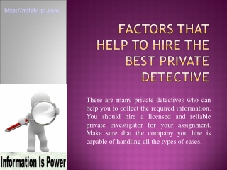 Factors that help to hire the best private detective:
