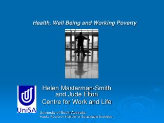 Health, Well Being and Working Poverty