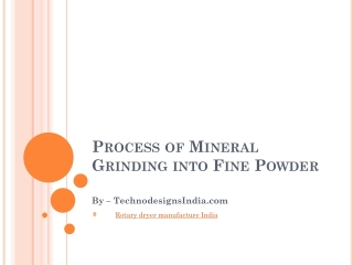 Process of Mineral Grinding into Fine Powder