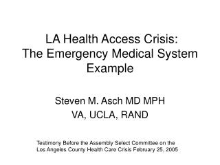 LA Health Access Crisis: The Emergency Medical System Example