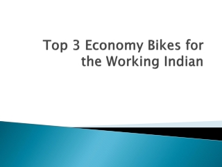 Top 3 Economy Bikes for the Working Indian