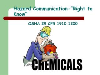 "Hazard Communication-""Right to Know"""