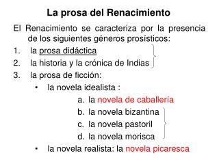 La prosa del Renacimiento