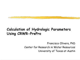 Calculation of Hydrologic Parameters Using CRWR-PrePro