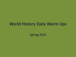 World History Daily Warm Ups