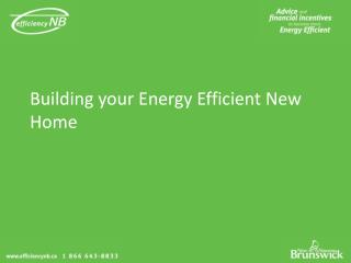 Building your Energy Efficient New Home