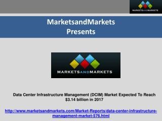 Data Center Infrastructure Management Market 2017