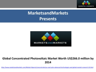 Global Concentrated Photovoltaic Market Worth US$266.0 milli