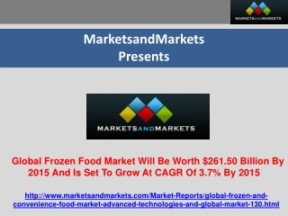 Global Frozen Food Market Trends And Forecasts (2010