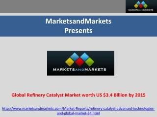 Global Refinery Catalyst Market worth $3.4 Billion by 2015
