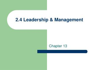 2.4 Leadership & Management