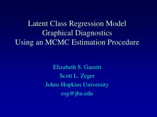 Latent Class Regression Model Graphical Diagnostics  Using an MCMC Estimation Procedure