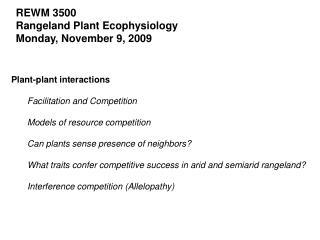 REWM 3500 Rangeland Plant Ecophysiology Monday, November 9, 2009