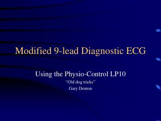 Modified 9-lead Diagnostic ECG
