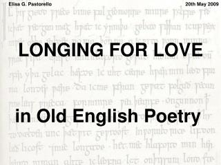 LONGING FOR LOVE in Old English Poetry