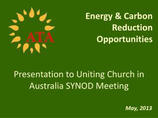Presentation to Uniting Church in Australia SYNOD Meeting