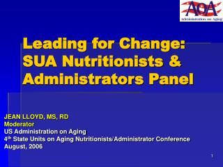 Leading for Change: SUA Nutritionists & Administrators Panel