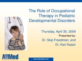 The Role of Occupational Therapy in Pediatric Developmental Disorders