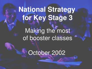 Making the most  of booster classes October 2002