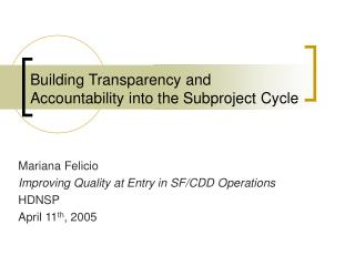 Building Transparency and Accountability into the Subproject Cycle