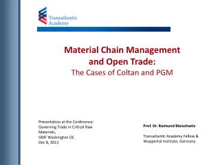 Material Chain Management and Open Trade: The Cases of Coltan and PGM