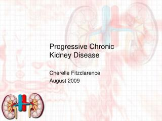 Progressive Chronic Kidney Disease