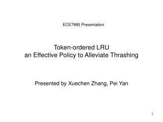 Token-ordered LRU an Effective Policy to Alleviate Thrashing
