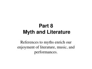 Part 8 Myth and Literature