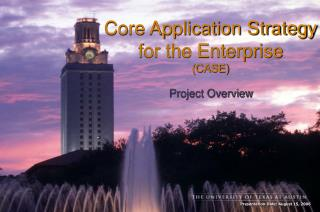 Core Application Strategy for the Enterprise (CASE)