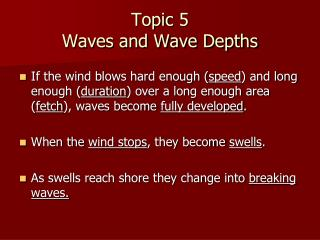 Topic 5 Waves and Wave Depths