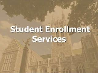 Student Enrollment Services