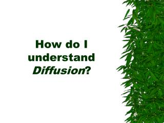 How do I understand Diffusion ?