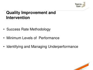 Quality Improvement and Intervention